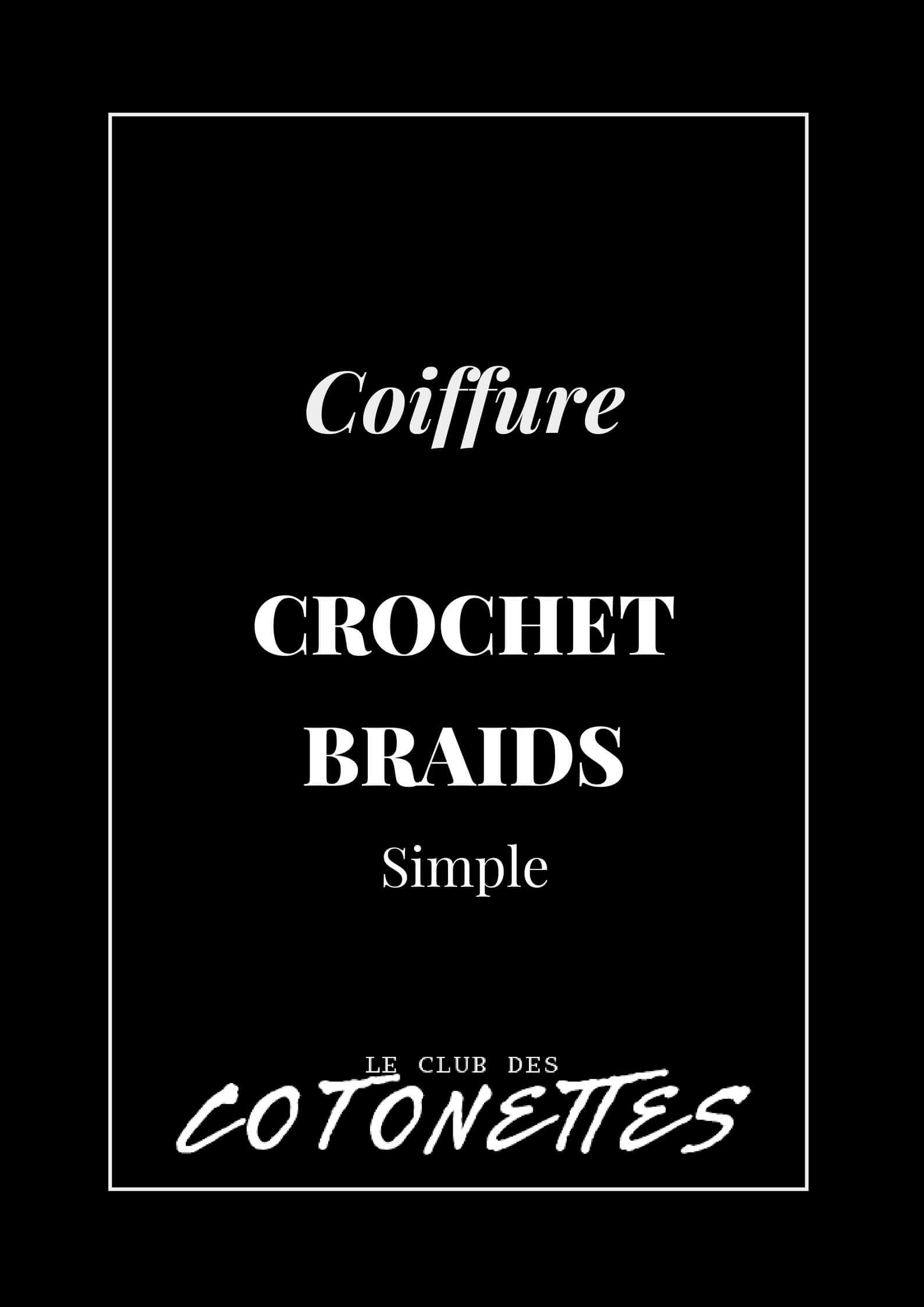 Coiffure - Crochet Braids Simple