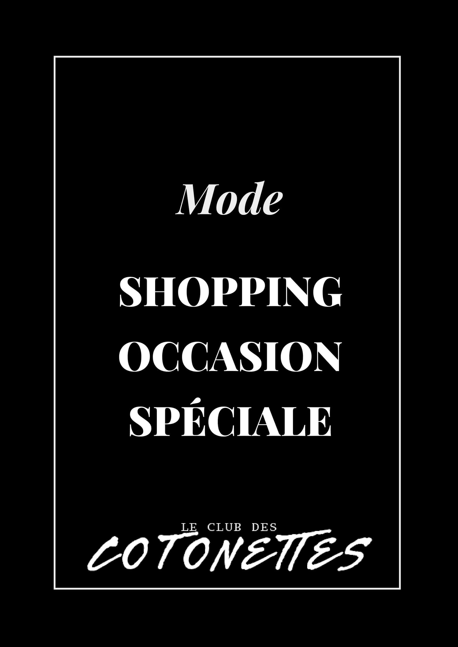 Mode - Shopping Occasion Spéciale