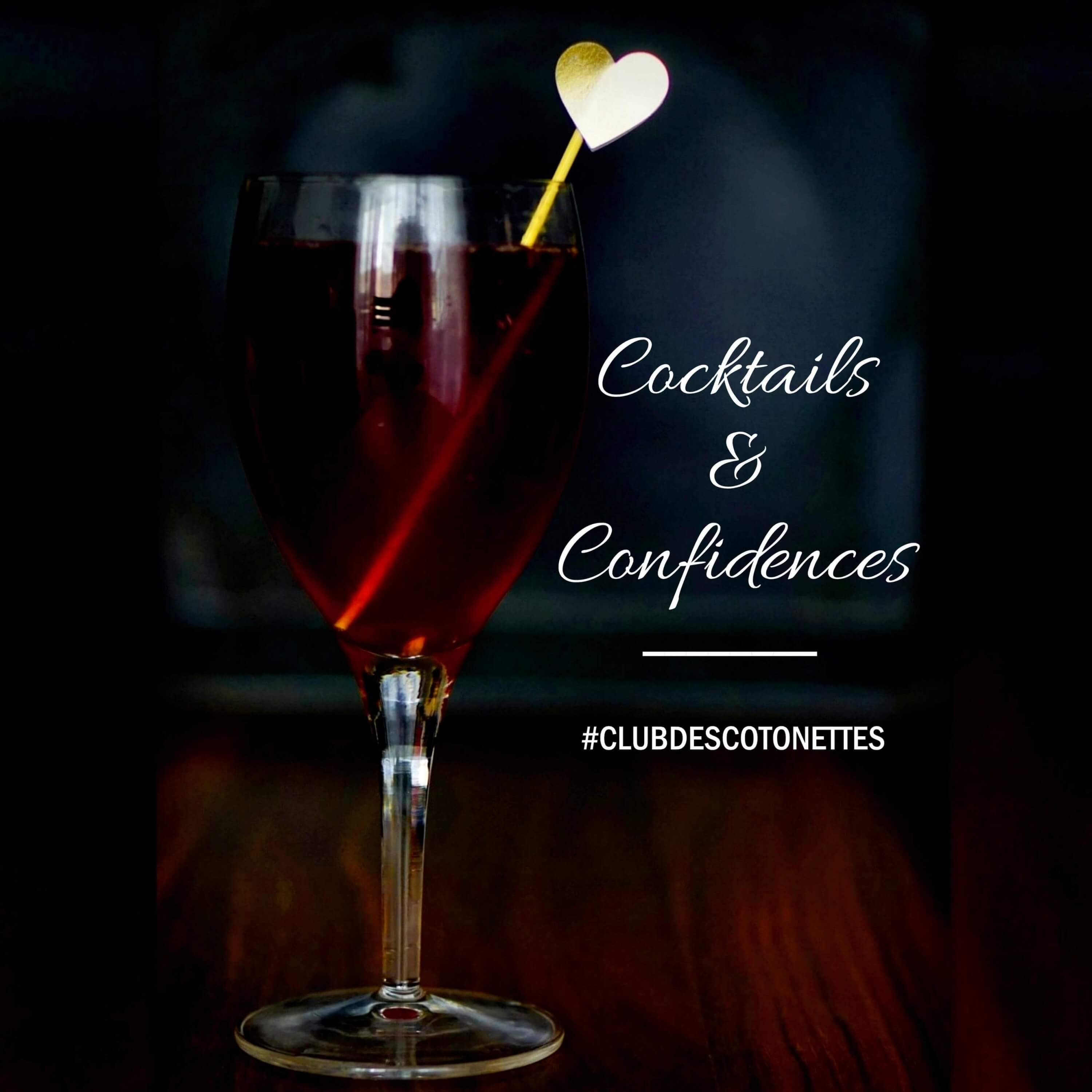 Club des Cotonettes - Podcast Cocktails et Confidences